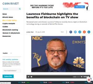 COIN RIVET:Laurence Fishburne highlights the benefits of blockchain on TV show