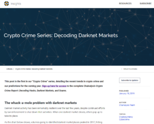 Chainalysis reports:Crypto Crime Series: Decoding Darknet Markets