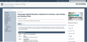 Federal Reserve Banks of Dallas:Technology-Enabled Disruption: Implications for Business, Labor Markets and Monetary Policy
