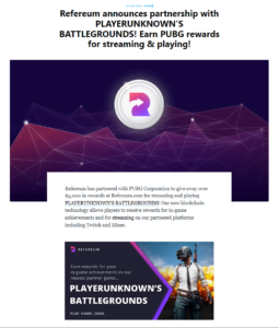 REFEREUM Medium:Refereum announces partnership with PLAYERUNKNOWN'S BATTLEGROUNDS! Earn PUBG rewards for streaming & playing!