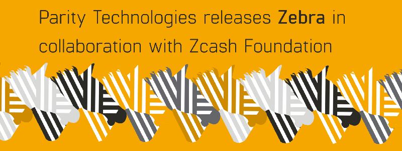 ジーキャッシュ財団とパリティ・テクノロジーズ セキュリティを向上させた新クライアントを公開