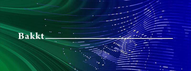BakktがNYDFSから認可受けカストディサービスを公開|Pantera Capital、Galaxy Digitalなどが利用