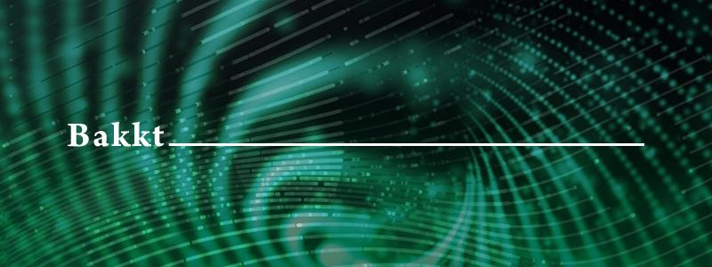 ICEの仮想通貨部門Bakktのユーザー受け入れテストは7月22日から