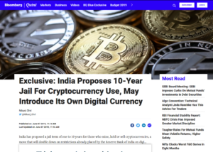 BloombergQuint:Exclusive: India Proposes 10-Year Jail For Cryptocurrency Use, May Introduce Its Own Digital Currency