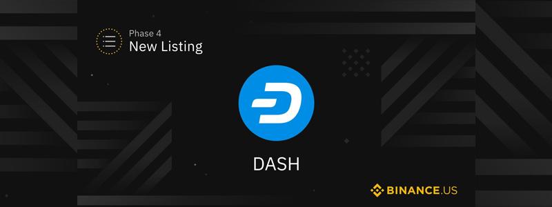 米国進出のバイナンスUS(Binance.US)が匿名通貨ダッシュ(Dash)取り扱い開始