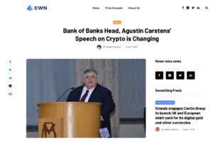 Ethereum World News June 6,2019:Bank of Banks Head, Agustin Carstens' Speech on Crypto is Changing