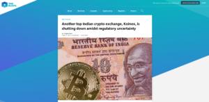 The Block EXCHANGE:Another top Indian crypto exchange, Koinex, is shutting down amidst regulatory uncertainty