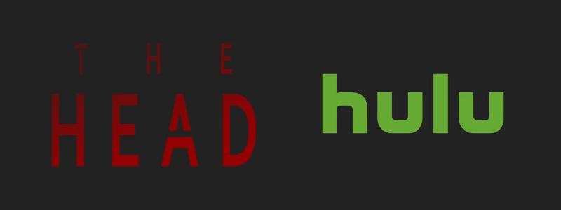 THE HEAD(ザ・ヘッド)がHulu(フールー)で観れる